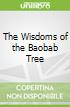 The Wisdoms of the Baobab Tree