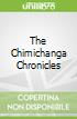 The Chimichanga Chronicles