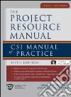 The Project Resource Manual