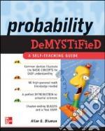 Probability Demystified libro in lingua di Bluman Allan G.