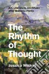 The Rhythm of Thought