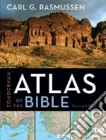 Zondervan Atlas of the Bible libro in lingua di Rasmussen Carl