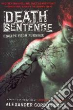 Death Sentence libro in lingua di Smith Alexander Gordon