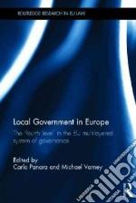 Local Government in Europe libro in lingua di Panara Carlo (EDT), Varney Michael (EDT)