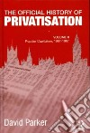 The Official History of Privatisation