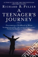 A Teenager's Journey libro in lingua di Pelzer Richard B.