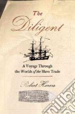 The Diligent libro in lingua di Harms Robert W.