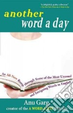 Another Word a Day libro in lingua di Garg Anu