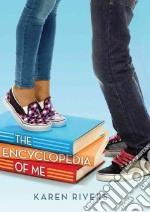 The Encyclopedia of Me libro in lingua di Rivers Karen
