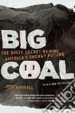 Big Coal libro in lingua di Goodell Jeff