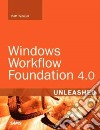 Windows Workflow Foundation 4.0 Unleashed