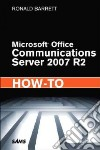 Microsoft Office Communications Server 2007 R2 How-to