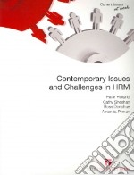 Contemporary Issues and Challenges in HRM libro in lingua di Holland Peter, Sheehan Cathy, Donohue Ross, Pyman Amanda