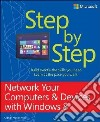 Network Your Computers & Devices with Windows 8 Step by Step