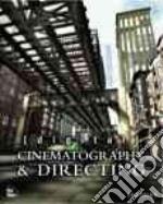 Digital Cinematography & Directing libro in lingua di Ablan Dan