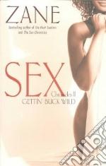 Gettin' Buck Wild libro in lingua di Zane