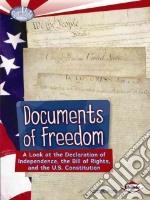 Documents of Freedom libro in lingua di Swain Gwenyth