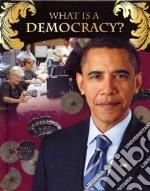 What Is a Democracy? libro in lingua di Bright-Moore Susan