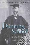The Dunning School libro str