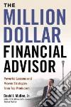 The Million-Dollar Financial Advisor libro str