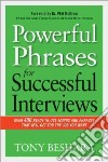 Powerful Phrases for Successful Interviews libro str