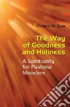 The Way of Goodness and Holiness