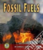 Fossil Fuels libro in lingua di Storad Conrad J.