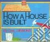 How a House Is Built libro str