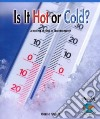 Is It Hot or Cold? Learning to Use a Thermometer