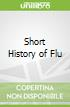 Short History of Flu