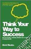 Think Your Way to Success libro str