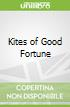Kites of Good Fortune