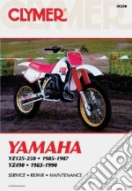 Clymer Yamaha Yz125-250, 1985-1987 libro in lingua di Not Available (NA)