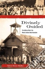 Divinely Guided libro in lingua di Mathes Valerie Sherer