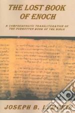 The Lost Book of Enoch libro in lingua di Lumpkin Joseph B.
