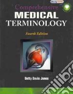 Comprehensive Medical Terminology libro in lingua di Jones Betty Davis
