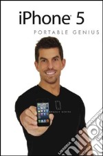 iPhone 5 Portable Genius libro in lingua di McFedries Paul