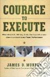 Courage to Execute libro str