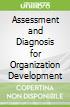 Assessment and Diagnosis for Organization Development libro str