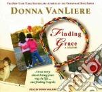 Finding Grace, a Memoir libro in lingua di Vanliere Donna, Vanliere Donna (NRT)
