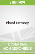Blood Memory libro in lingua di Iles Greg