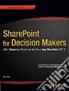 Sharepoint for Decision Makers