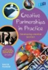 Creative Partnerships in Practice