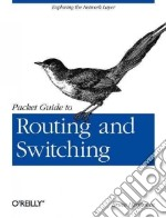 Packet Guide to Routing and Switching libro in lingua di Hartpence Bruce
