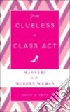 From Clueless to Class Act libro str
