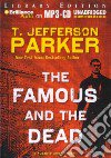 The Famous and the Dead (CD Audiobook)