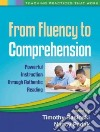 From Fluency to Comprehension