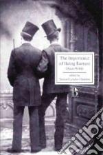 The Importance of Being Earnest libro in lingua di Wilde Oscar, Gladden Samuel Lyndon (EDT)