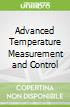 Advanced Temperature Measurement and Control