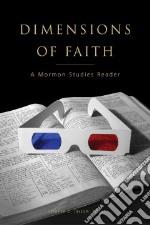 Dimensions of Faith libro in lingua di Taysom Stephen C. (EDT)